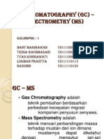 Gas Chromatography (GC) -Mass Spectrometry