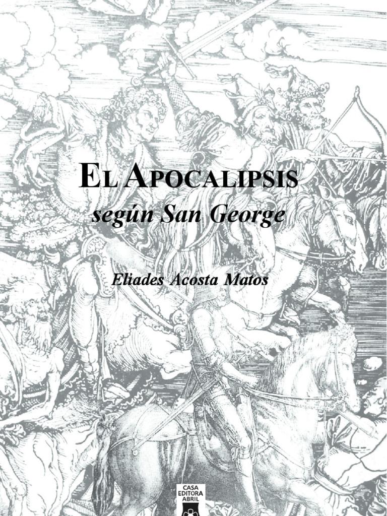 Apocalipsis Segun San George Eliades Acosta Matos