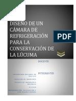 INFORME-DISEÑO DE UNA CAMARA DE REFRIGERACION PARA LA CONSERVACIÓN DE LA LÚCUMA (1)