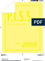 P.I.S.S. Class of 2009