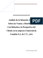 Análisis de la Situación Actual Sobre las Ventas y Distribución Con RElación a la Perspectiva del Cliente en la empresa Comercial de Comitán, S.A. de C.V., 2010.
