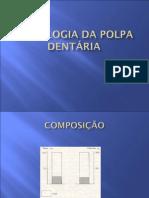 HISTOLOGIA DA POLPA DENTÁRIA