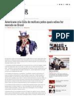 Americano Cria Lista de Motivos Pelos Quais Odiou Ter Morado No Brasil _ Tudo Para Homens