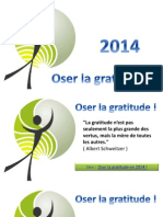 En 2014, Oser la Gratitude !