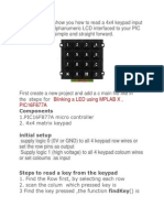 This Tutorial Will Show You How to Read a 4x4 Keypad Input and Write to an Alphanumeric LCD Interfaced to Your PIC Micro