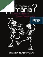Ce Facem Cu Romania-Cristina Nemerovschi-Fragmente