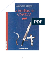 As Batalhas Do Castelo - Domingos Pellegrini [1987]