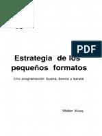 LIB. ESTRATEGIA DE LOS PEQUEÑOS FORMATOS Una Programación Buena, Bonita y Barata - Walter Alves