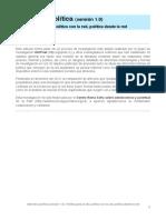 Internet y política (versión 1.0). Política para la red, política con la red, política desde la red