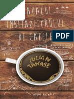Manualul Imblanzitorului de Cafele - Iulian Tanase - Fragmente