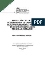 SIMULACIÓN CFD DE LA transferencia de calor de un reactor de hidrotratamiento de aceites vegelaes de segunda generacion