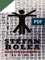Existentialismul astazi - de Stefan Bolea (fragmente)
