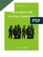 Kusch Rodolfo Geocultura Del Hombre Americano Parte1