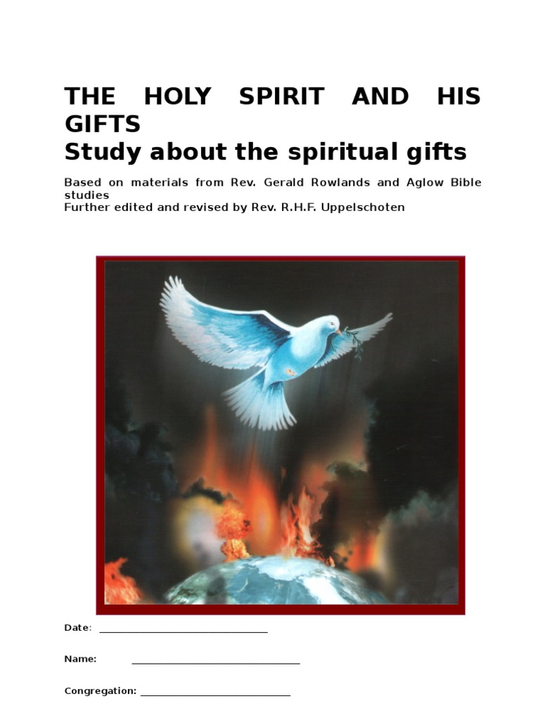 The Holy Spirit And His Gifts Spiritual Gift
