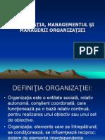 Organizatia, managmentul si managerii organizatiei
