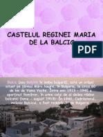 Castelul Reginei Maria de La Balcic