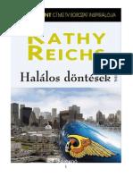 Kathy Reichs - Halálos döntések
