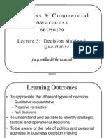 B&W Presentation 05 - Decision Making 1 Qualitative
