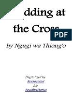 Ngugi Wa Thiong'o - Wedding at the Cross