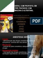 ANESTESIA GERAL COM PROPOFOL EM CÃES PRÉ-TRATADOS COM