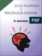 Psicólogos Positivos y Psicología Positiva