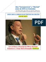 Presidente de Colombia Garantiza Libertad y Transparencia 2014