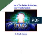 The Oneness of God Versus Trinitarianism