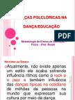 2 AULA DANÇAS FOLCLORICASx