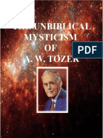 The Unbiblical Mysticism of A. W. Tozer