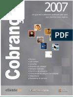 1º Anuario ClienteSA Credito & Cobranca - Parte Integrante da Revista Cliente SA edição 61 - Junho 07
