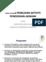 Kriteria Pemilihan Aktiviti Pendidikan Jasmani