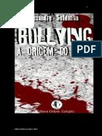 E-Book - Bullying a Origem Do Mal