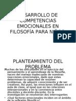 DESARROLLO DE COMPETENCIAS EMOCIONALES EN FILOSOFÍA PARA NIÑOS