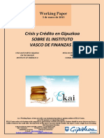 Crisis y Crédito en Gipuzkoa. SOBRE EL INSTITUTO VASCO DE FINANZAS II (Es) ON THE BASQUE INSTITUTE OF FINANCES II (Es) FINANTZEN EUSKAL INSTITUTUAZ II (Es)