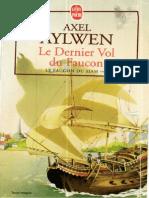 Le Faucon Du Siam T 3 Le Dernier Vol Du - Aylwen, Axel