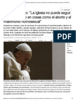 Papa Francisco_ 'La Iglesia no puede seguir insistiendo sólo en cosas como el aborto y el matrimonio homosexual' _ Mundo _ LA TERCERA