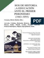 Estudios de Historia de La Educacion Durante El Primer Peronismo
