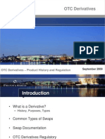 OTC Derivatives - Product History and Regulation (9-09)