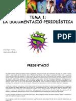 1 LA DOCUMENTACIÓ PERIODÍSTICA 09-2012