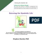 Entering the Symbolic Life