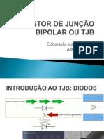 3 - TRANSISTOR DE JUNÇ_O BIPOLAR OU TJB
