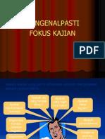 3b-Mengenal Pasti Fokus