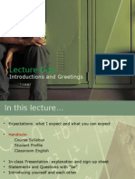 Lecture 1 Introductions and Greetings