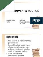 1- Parliamentary System