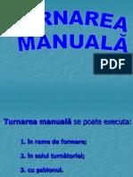 turnare_manuala