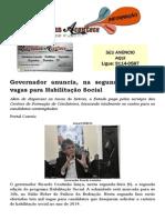 Governador anuncia, na segunda, três mil vagas para Habilitação Social