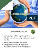 ENVIRONMENTAL ISSUES, ISU LINGKUNGAN