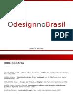 MOD4-O Design No Brasil