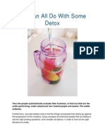 We Can All Do With Some Detox