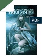 Roberto Alhambra - La Alianza de los Tres Soles 01 - Siempre amanece por oriente.pdf